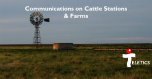 Farms & Cattle Stations Communications Solutions